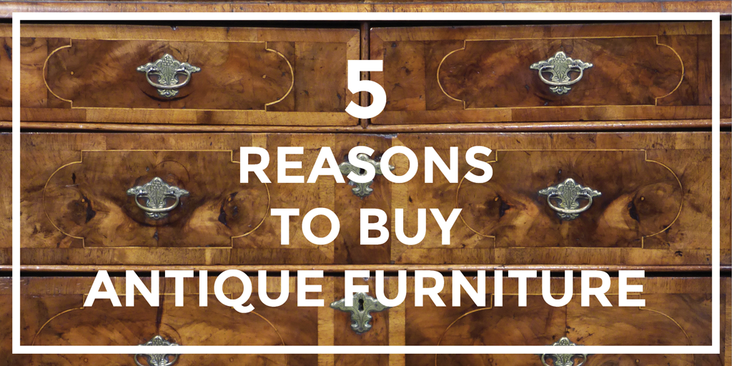 1. It's good value. Antique furniture ... - Thakeham Furniture – Antique Furniture Blog – Page 2 – Antique